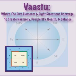 Vaastu five elements of Indian feng shui